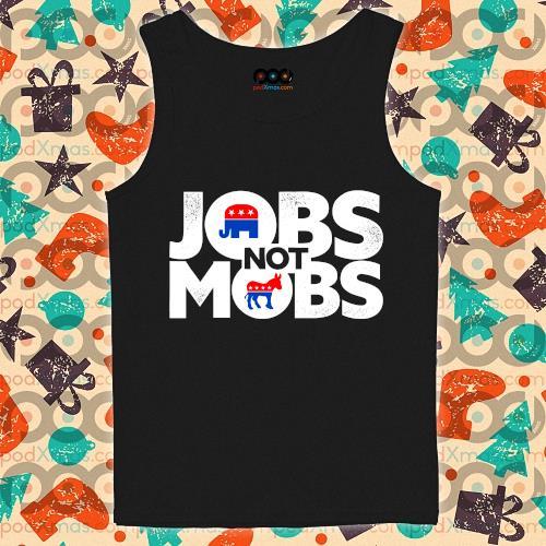 Jobs not mobs s tank-top