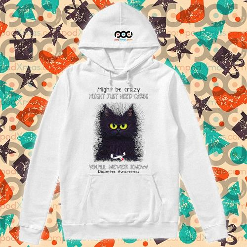 Might be crazy might just need carbs you'll never know diabetes awareness s hoodie