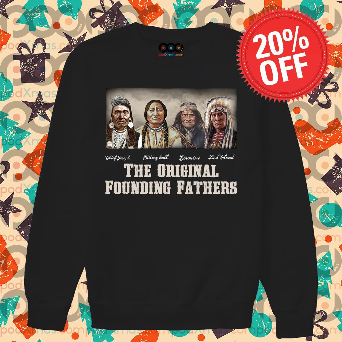 Native American Indian the original founding fathers s Sweater PODxmas den