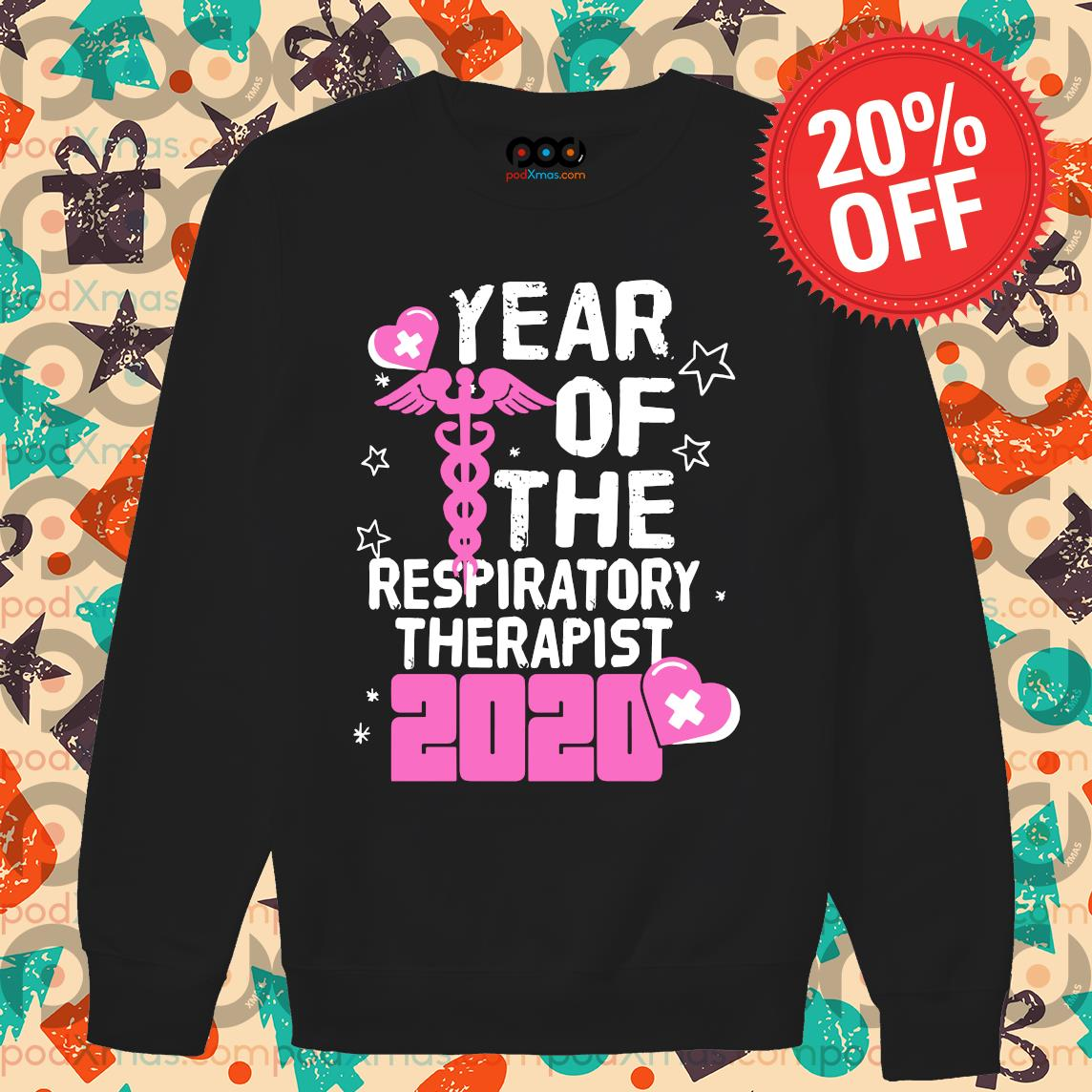Year of the respiratory therapist 2020 s Sweater PODxmas den