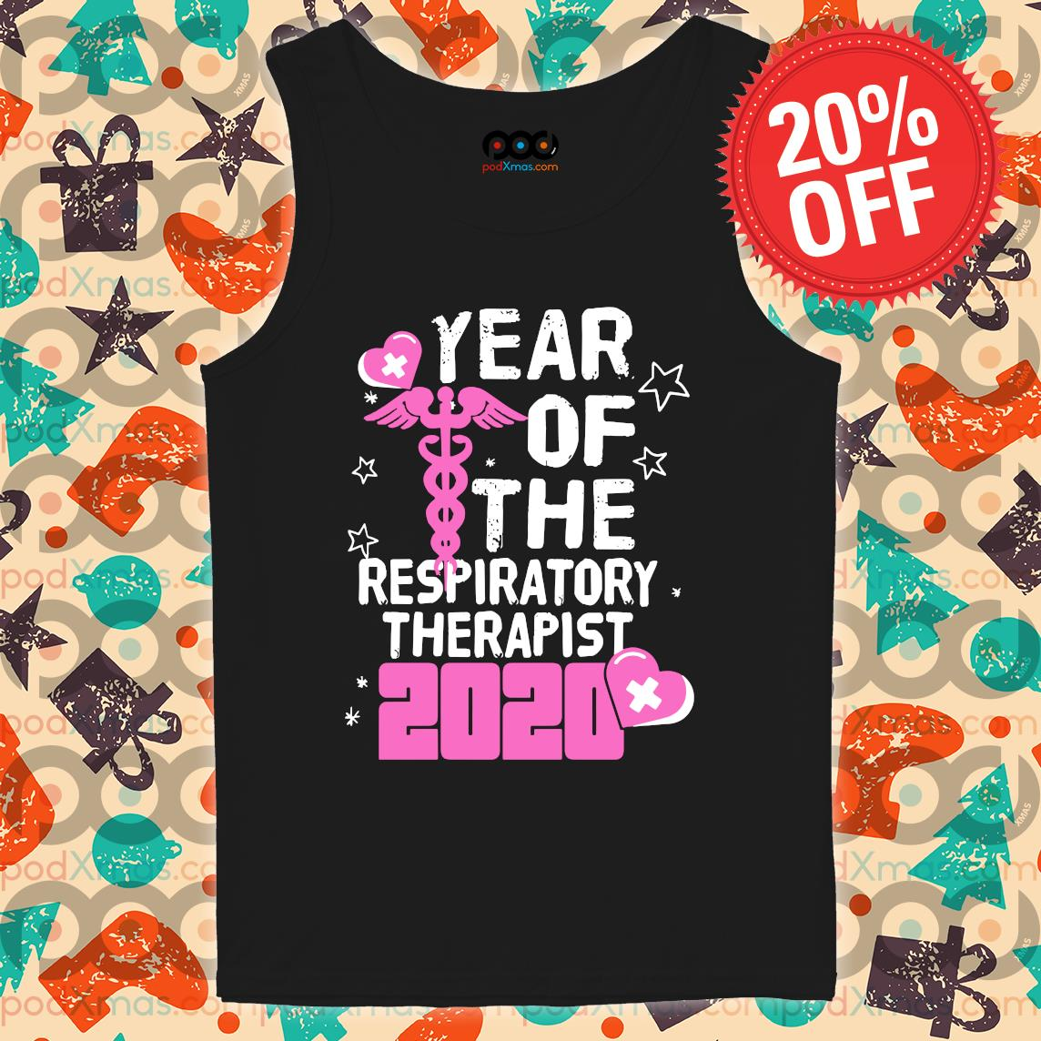 Year of the respiratory therapist 2020 s Tank top PODxmas den