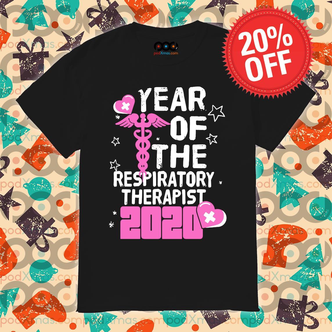 Year of the respiratory therapist 2020 shirt