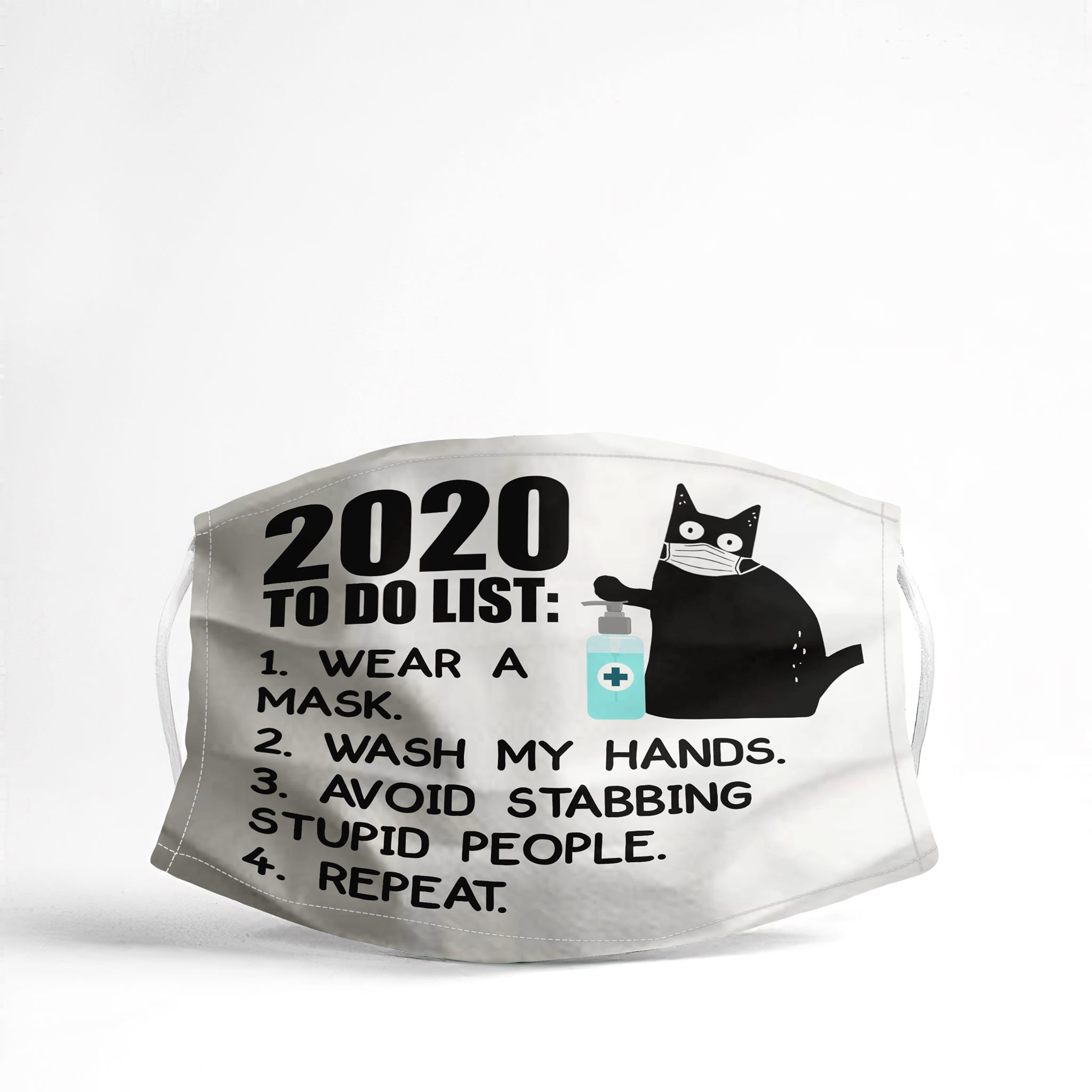 Cat 2020 to do list wear a mask wash my hands Face Mask
