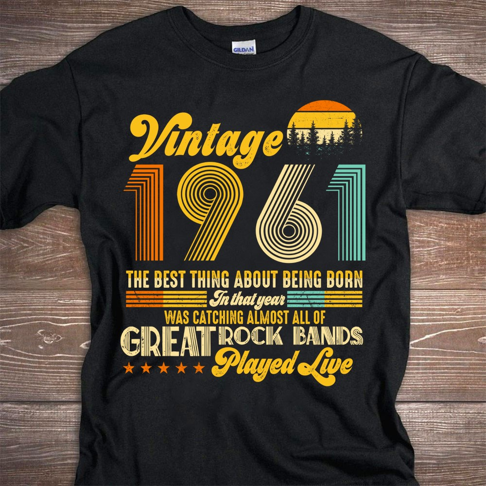 Vintage 1961 the best thing about being born in that year Shirt