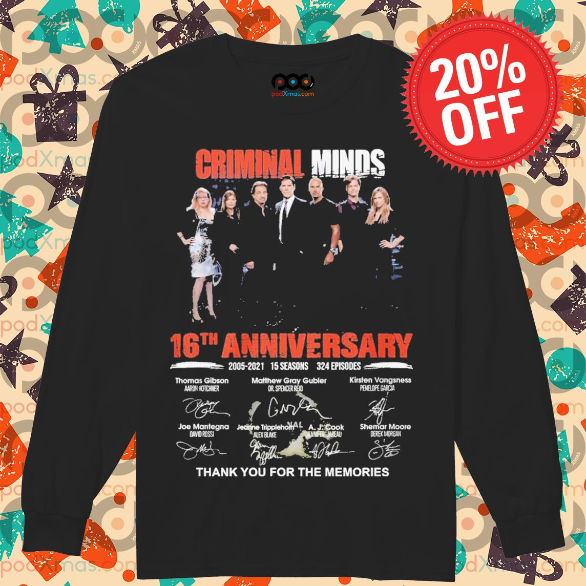 Criminal minds 16th Anniversary signature thank you for the memories s Longsleeved PODxmas den