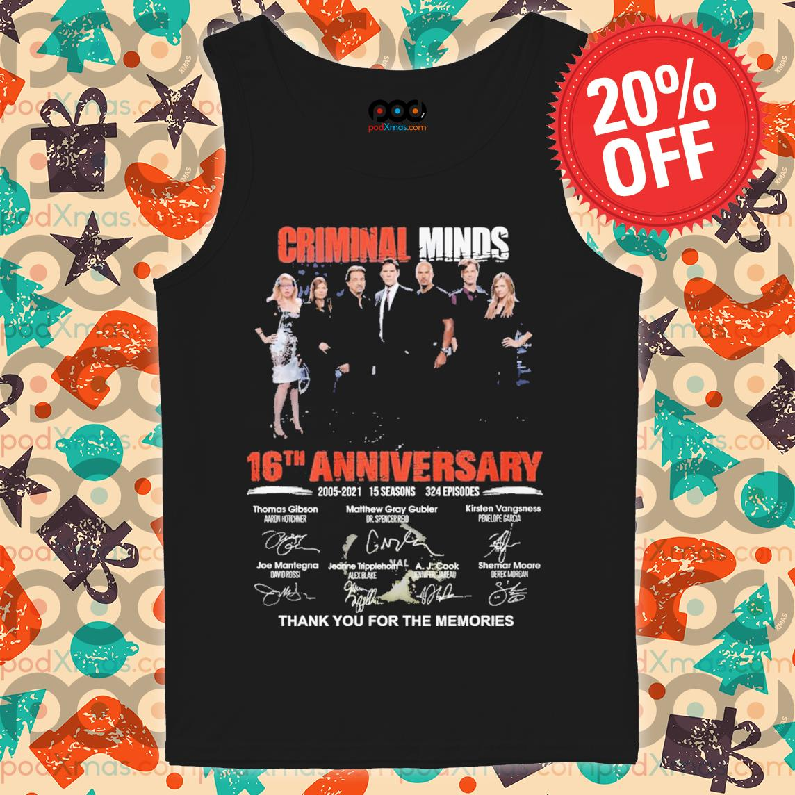 Criminal minds 16th Anniversary signature thank you for the memories s Tank top PODxmas den
