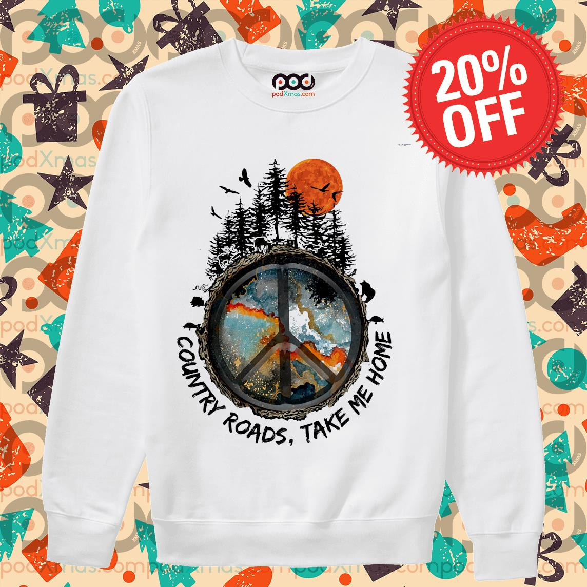 Country Roads Take Me Home Shirt Sweater PODxmas trang
