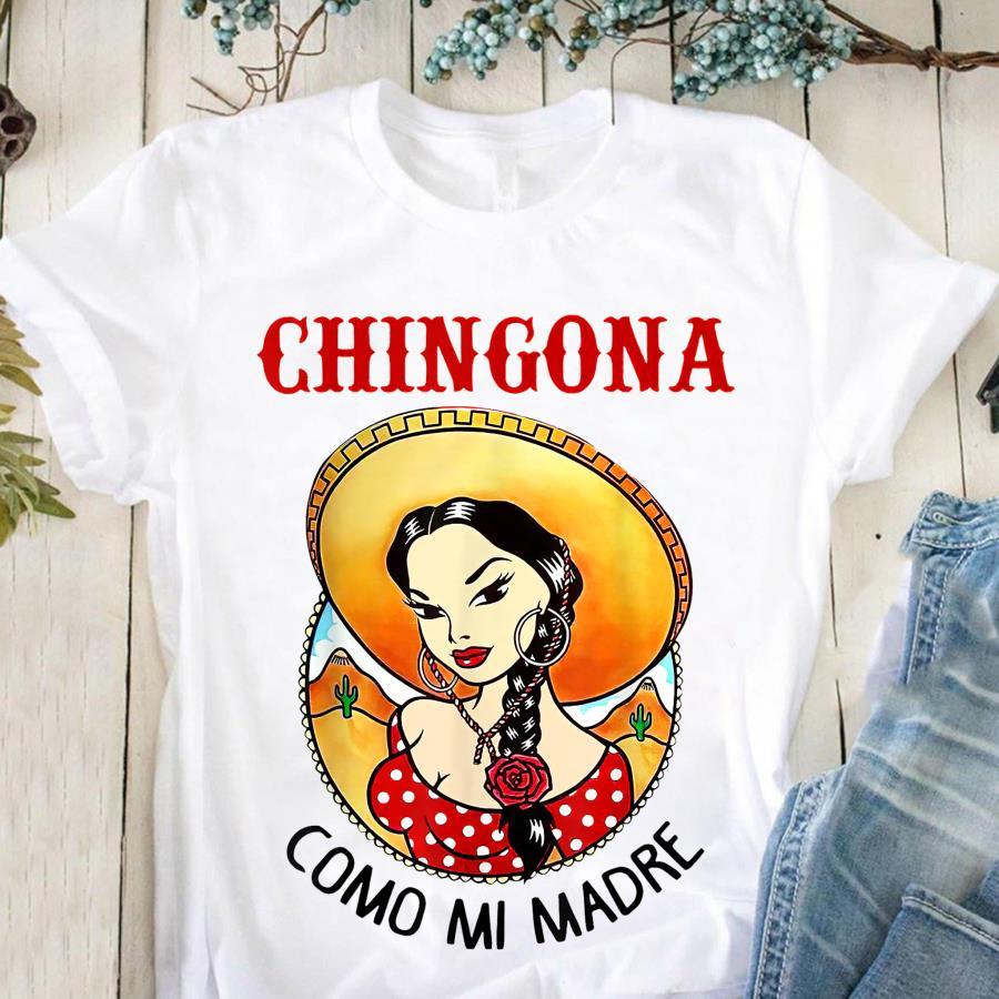 Cowboys Girl Chingona Comos funny Mi Madre Shirt
