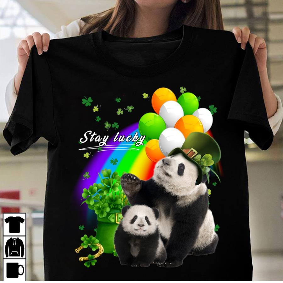 Cute Panda Stay Lucky Patricks Day Shirt